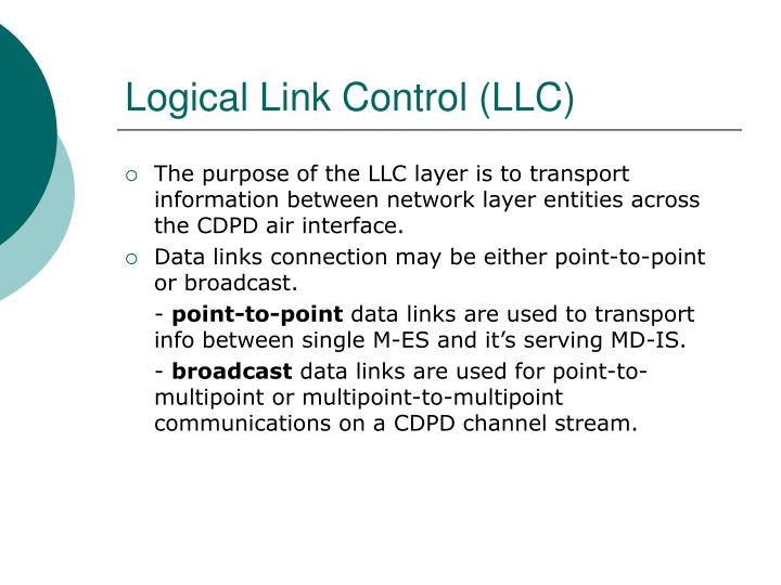 Logical Link Control (LLC)