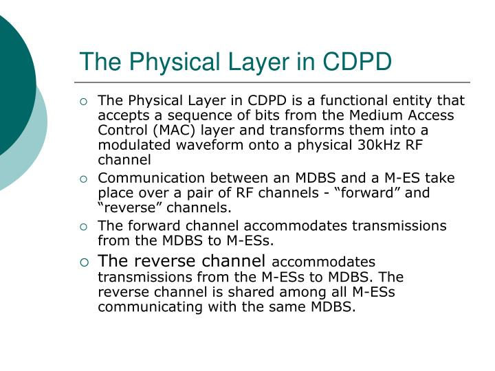 The Physical Layer in CDPD