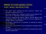 dbms standardization ansi sparc architecture4