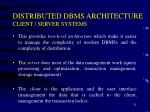 distributed dbms architecture client server systems