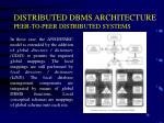 distributed dbms architecture peer to peer distributed systems2