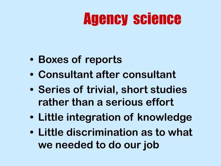Agency  science