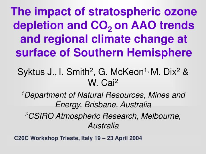 The impact of stratospheric ozone depletion and CO
