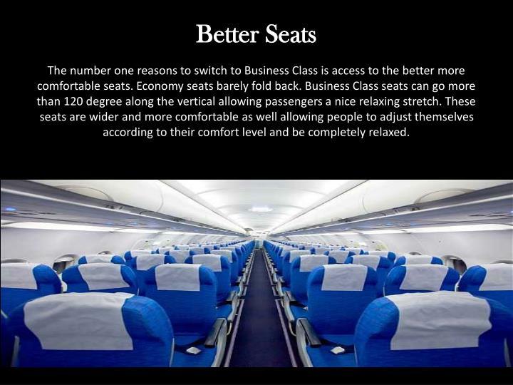 Better seats