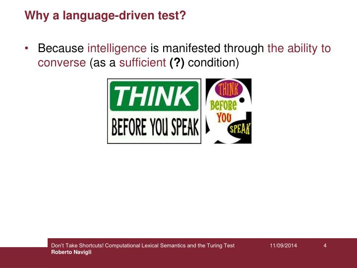Why a language-driven test?