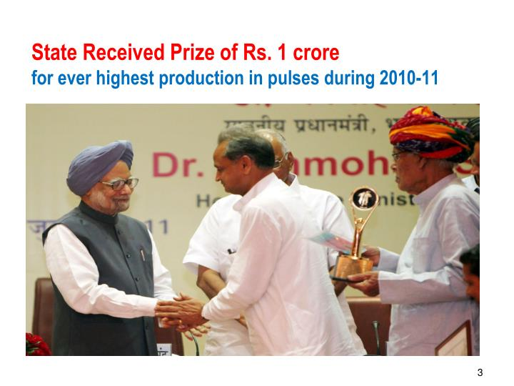 State received prize of rs 1 crore for ever highest production in pulses during 2010 11