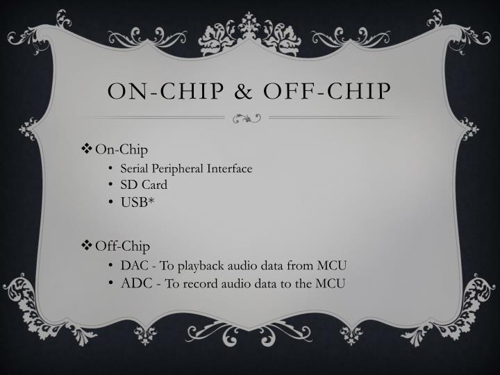 On-chip & Off-chip