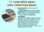 11 lead alkali glass also called lead glass