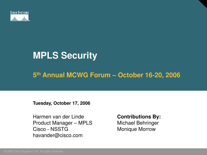 Mpls security 5 th annual mcwg forum october 16 20 2006