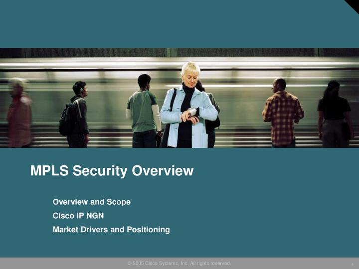 MPLS Security Overview