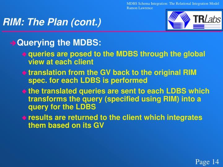 RIM: The Plan (cont.)
