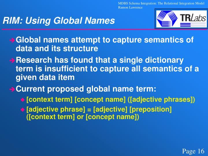 RIM: Using Global Names
