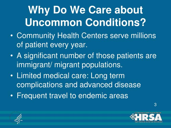 Why do we care about uncommon conditions