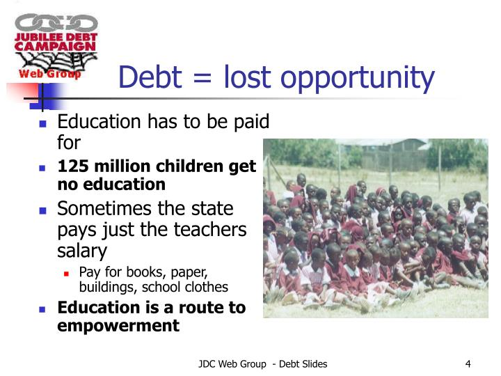 Debt = lost opportunity