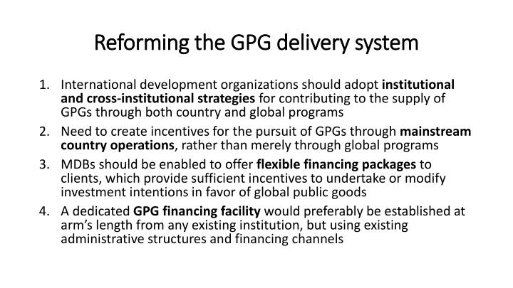 Reforming the GPG delivery system
