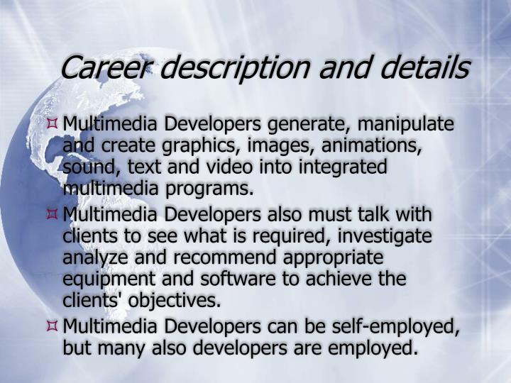 Career description and details