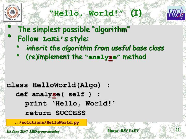 """""""Hello, World!"""""""