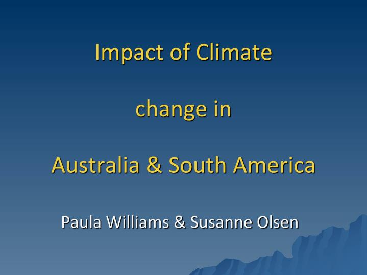 Impact of climate change in australia south america
