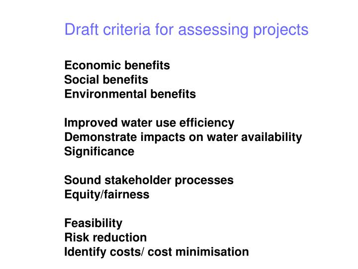 Draft criteria for assessing projects