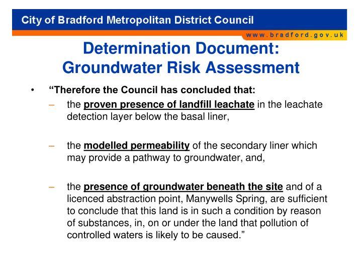 Determination Document: Groundwater Risk Assessment