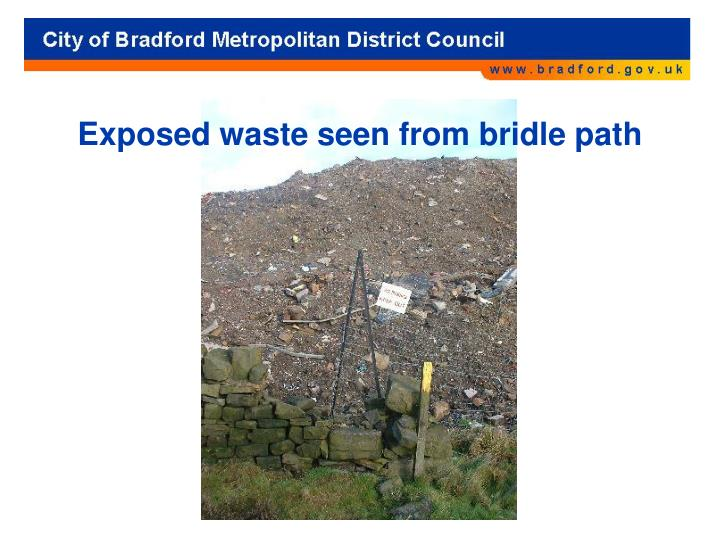 Exposed waste seen from bridle path