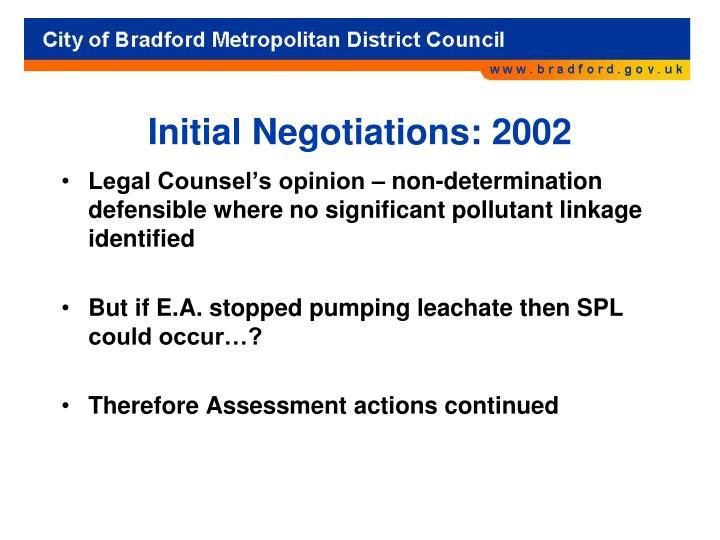 Initial Negotiations: 2002