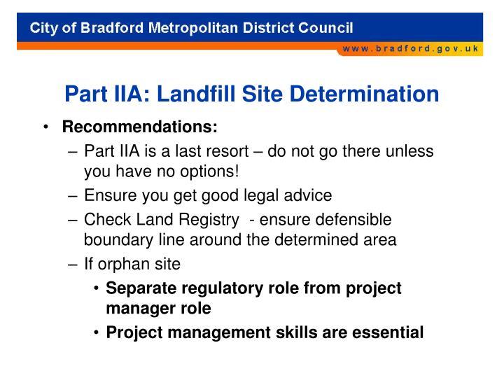 Part IIA: Landfill Site Determination