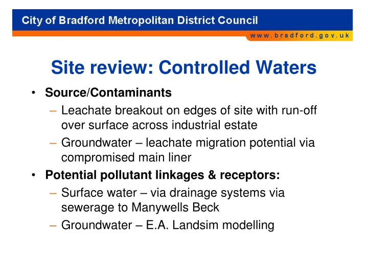 Site review: Controlled Waters