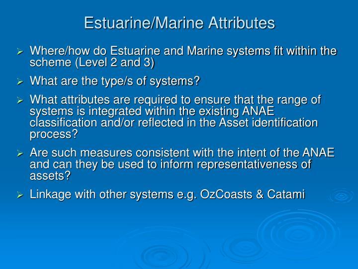 Estuarine/Marine Attributes
