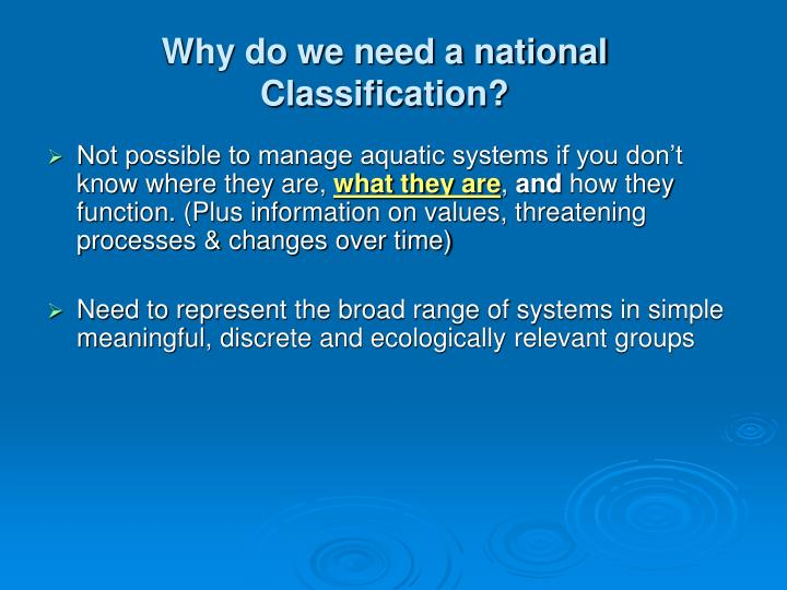 Why do we need a national classification
