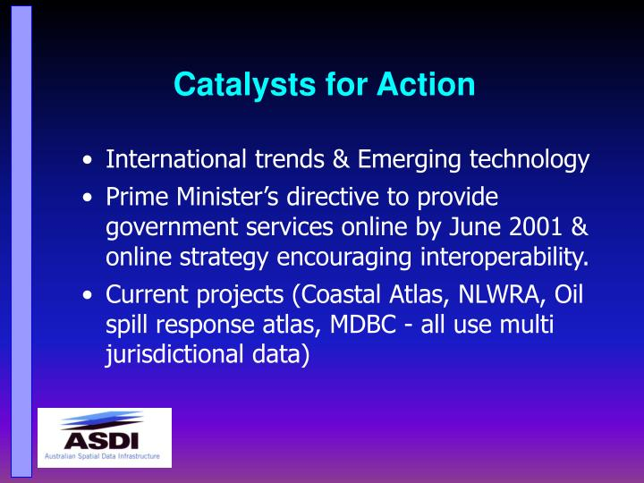 Catalysts for Action