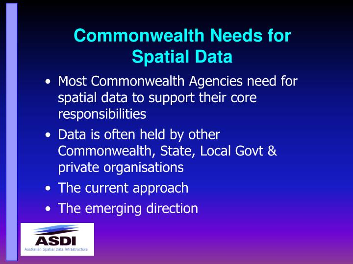 Commonwealth Needs for Spatial Data