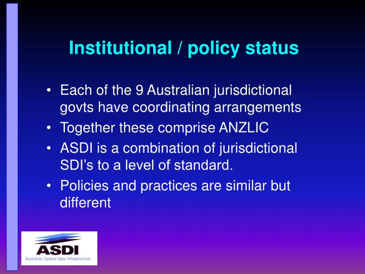 Institutional / policy status