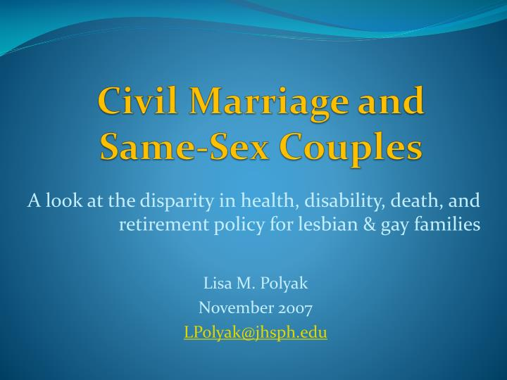 Civil marriage and same sex couples