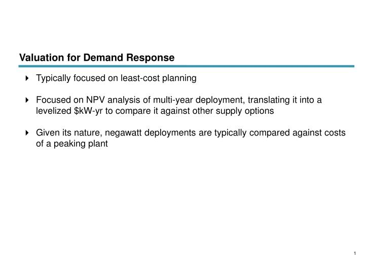 Valuation for demand response