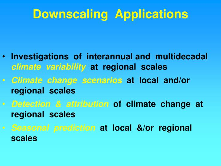 Downscaling  Applications