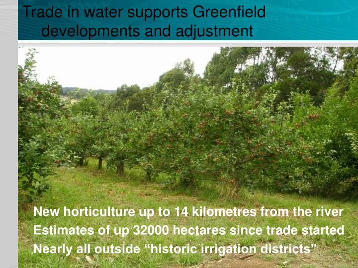 Trade in water supports Greenfield developments and adjustment
