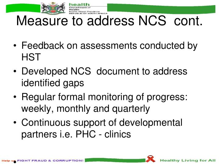 Measure to address NCS  cont.