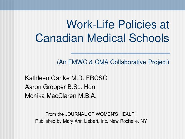 Work-Life Policies at Canadian Medical Schools