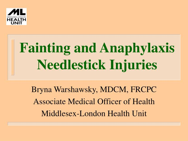 Fainting and anaphylaxis needlestick injuries