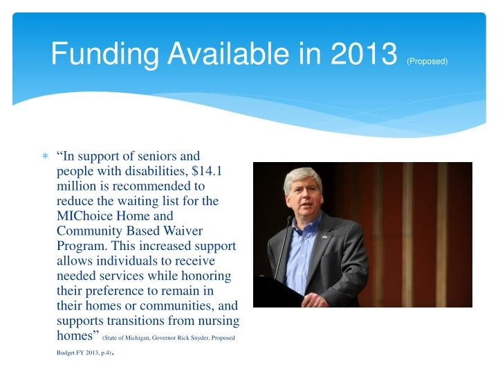 Funding Available in 2013