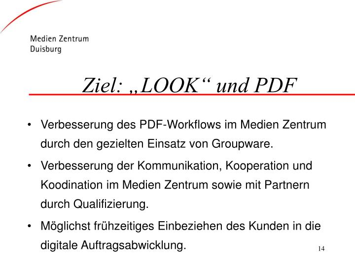 """Ziel: """"LOOK"""" und PDF"""