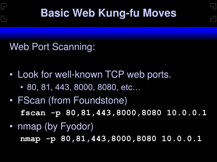 Basic Web Kung-fu Moves