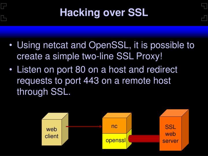 Hacking over SSL