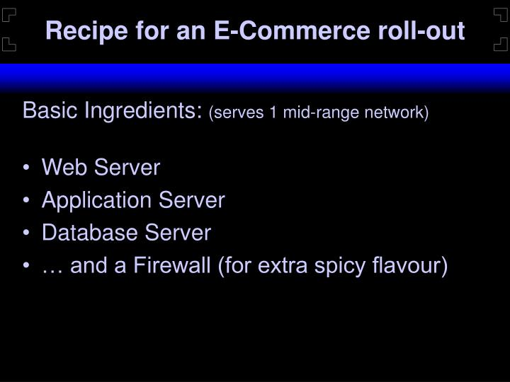 Recipe for an e commerce roll out