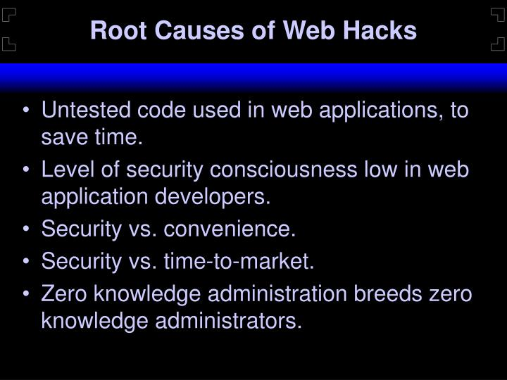 Root Causes of Web Hacks