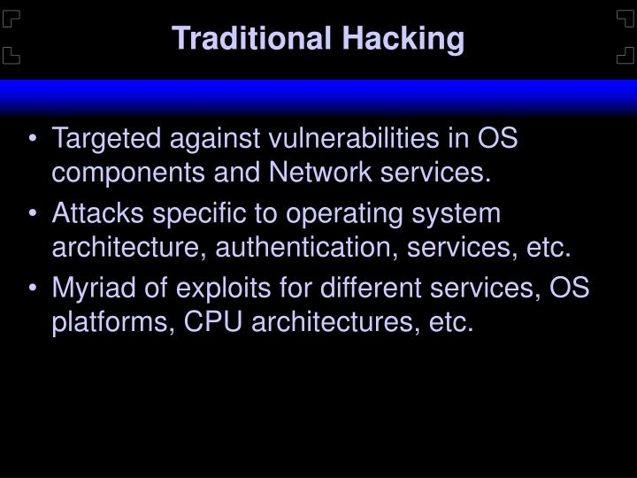 Traditional Hacking