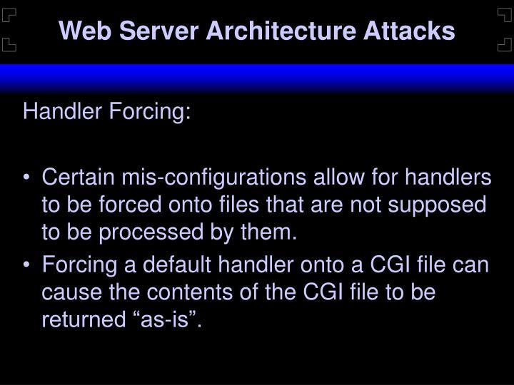 Web Server Architecture Attacks