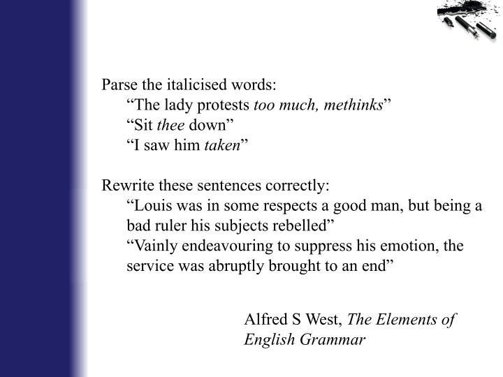 Parse the italicised words: