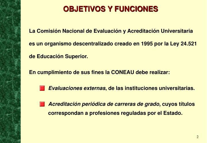OBJETIVOS Y FUNCIONES